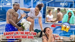 CAUGHT in the HOT TUB with another GIRL PRANK on GIRLFRIEND *SHE FREAKED*