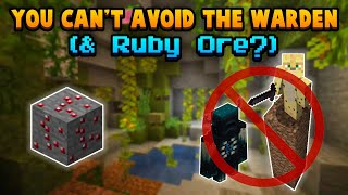 Why You CAN'T Avoid The Warden & Ruby Ore In 1.17?