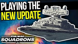 Playing the NEW Star Wars Squadrons UPDATE!