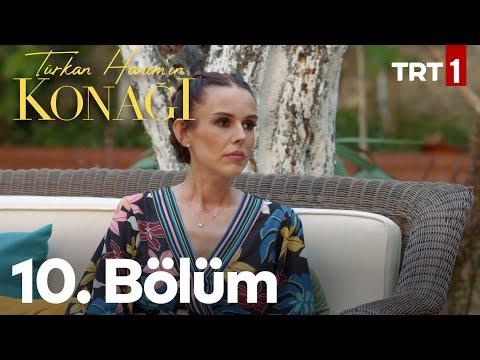 Türkan Hanım'ın Konağı 10. Bölüm