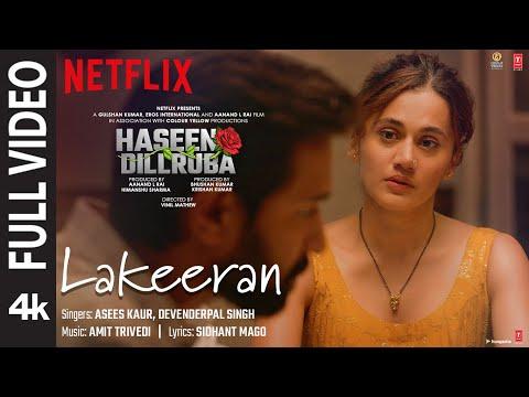 Lakeeran (FULL VIDEO)   Haseen Dillruba   Taapsee P, Vikrant M, Harshvardhan R   Amit Trivedi