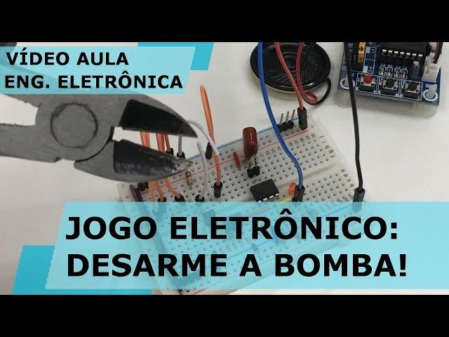JOGO ELETRÔNICO: DESARME A BOMBA! | Vídeo Aula #193