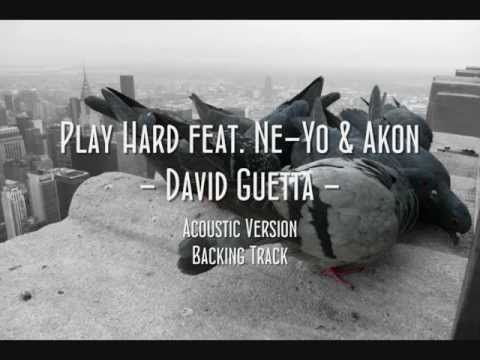 Baixar Play Hard feat. Ne-Yo & Akon - David Guetta - Acoustic (backing track)