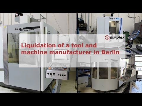 Online Auction! Liquidation of a tool and machine manufacturer in Berlin