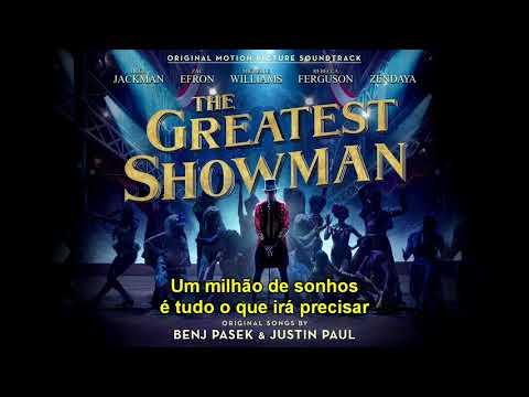 A Million Dreams - The Greatest Showman (O Rei do Show) - Tradução PT-BR