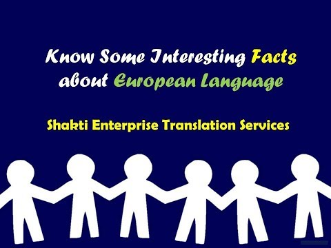 Know Some Interesting Facts about European Languages