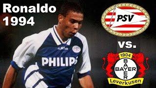 Ronaldo ► Leverkusen vs. PSV Eindhoven 5:4 ◄ 13.09.1994 ► UEFA-Cup