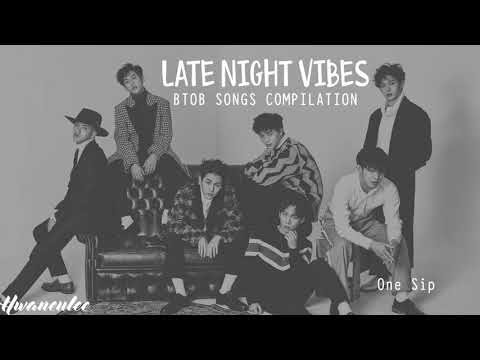 Late Night Vibes - BTOB Songs Compilation | 밤에 듣기 좋은 비투비 노래모음