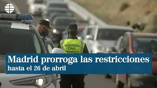 Madrid prorroga prohibición de reuniones y toque de queda hasta 26 de abril