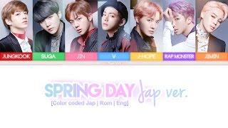 "BTS (防弾少年団) - Spring Day ""春の日"" (Japanese Ver.) [Color coded Kan   Rom   Eng lyrics]"