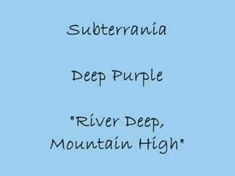 River Deep, Mountain High - Deep Purple