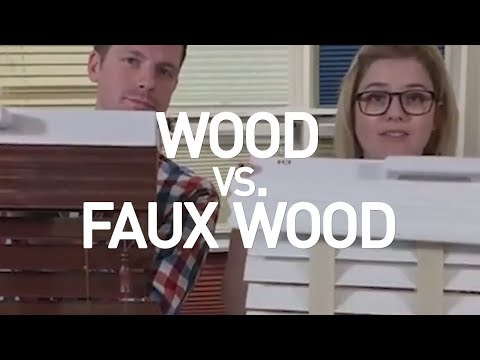 Wood vs  Faux Wood