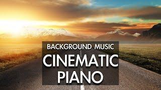 Beautiful Cinematic Piano Background Music - Royalty Free Music