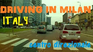 DRIVING IN MILAN (IT) | CENTRO DIREZIONALE