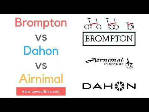 Brompton vs Dahon vs Airnimal Folding Bike - Top Folding Bike Brands
