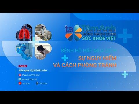 [Tư vấn sức khỏe trực tuyến] Bệnh hô hấp mùa dịch: Sự nguy hiểm và cách phòng tránh | VTC Now