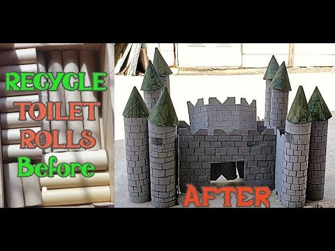 RECYCLE TOILET ROLLS into A CASTLE