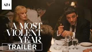A Most Violent Year | Official Trailer HD | A24