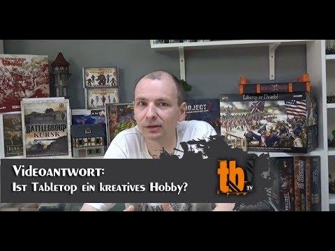 Videoantwort: Thema der Woche - Ist Tabletop ein kreatives Hobby?