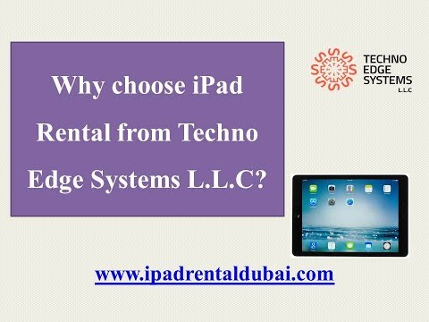 Why choose iPad Rental from Techno Edge Systems L.L.C?