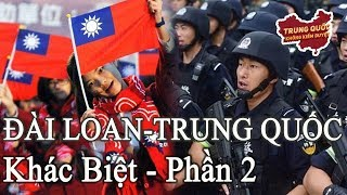Tốp 5 Khác Biệt giữa Đài Loan và Trung Quốc (Phần 2) | Trung Quốc Không Kiểm Duyệt