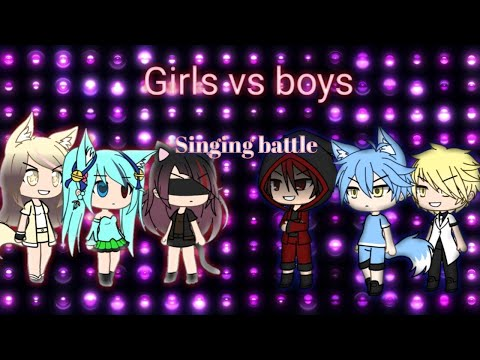 Girls vs. Boys singing battle •|Gachaverse|•