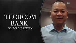 TECHCOM BANK - 23 YEARS ANNIVERSARY (BEHIND THE SCREEN)
