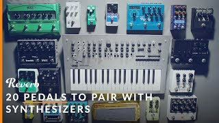 20 Pedals to Pair With Synthesizers: Reverb, Distortion & Beyond | Reverb Synth Sounds