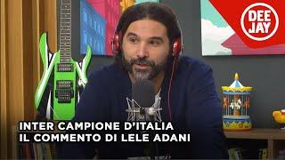 Inter Campione d'Italia 2020/21: il commento di Adani sulla stagione nerazzurra