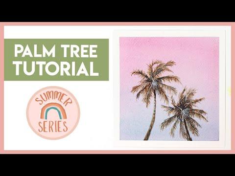 Palm Tree Watercolour Tutorial  (2019 Summer Series)