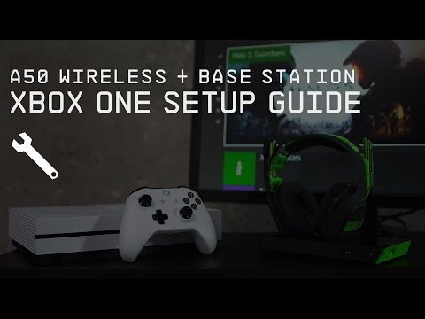 A50 Wireless + Base Station Xbox One Setup Guide || ASTRO Gaming