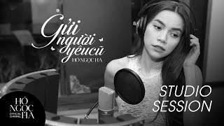 Gửi Người Yêu Cũ (Studio Session) - Hồ Ngọc Hà [Official]