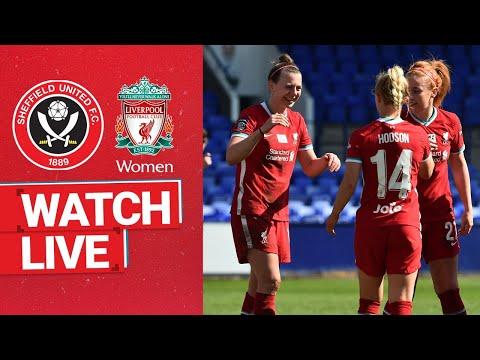 Watch Live: Sheffield United v Liverpool FC Women