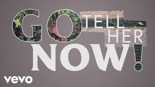 Tom Odell - Go Tell Her Now (Lyric Video)
