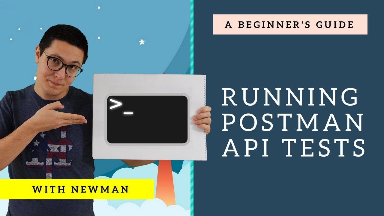Postman Newman Tutorial - How to automate the test runs