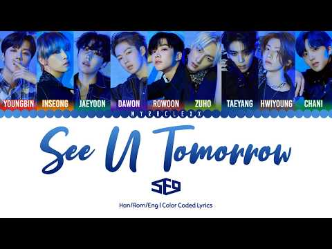 SF9 (에스에프나인) - See U Tomorrow Lyrics [Color Coded-Han/Rom/Eng]