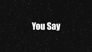 You Say (Lyrics) - Lauren Daigle