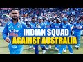 India vs Australia : BCCI announces India Squad, Ashwin Ja..