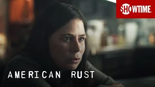 'It's Only A Matter Of Time' Ep. 8 Official Clip | American Rust | SHOWTIME