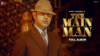 The Main Man (Full Album) – Gippy Grewal Video HD