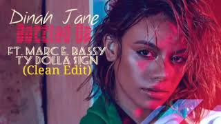 Dinah Jane - Bottled Up (Clean) ft. Marc E. Bassy, Ty Dolla $ign