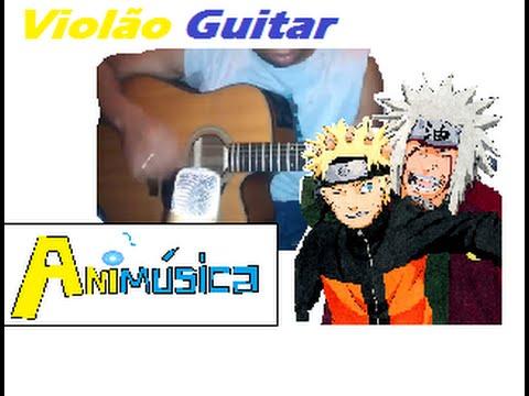 Todas aberturas de Naruto Shippuden Guitar Violão