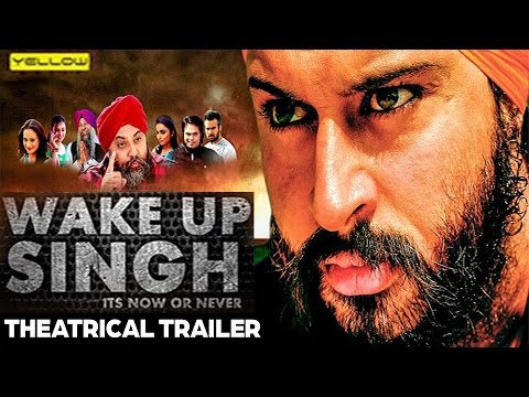Wake Up Singh - Official Pollywood Movie Trailer