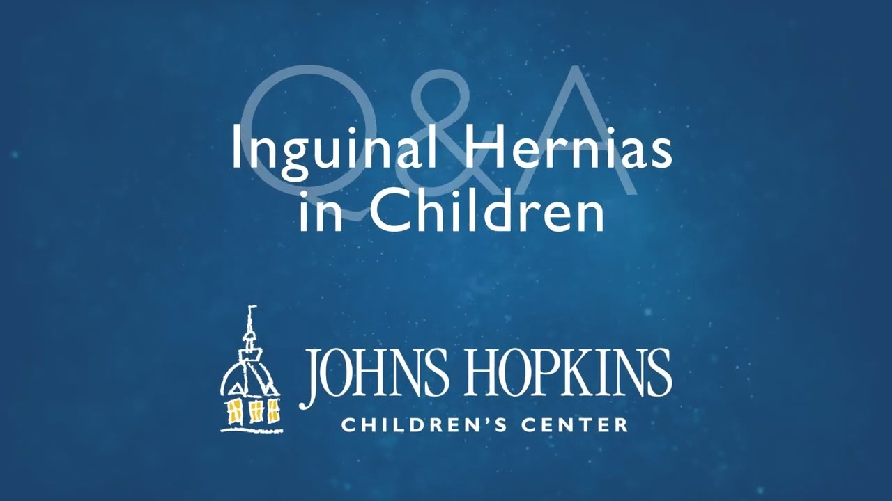 Inguinal Hernias in Children   Q&A with Dr. Clint Cappiello