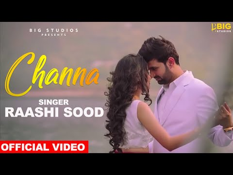 CHANNA LYRICS - Raashi Sood