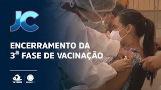 Encerramento da 3ª fase de vacinação