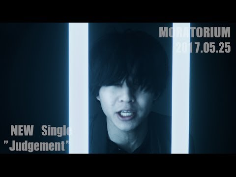 MORATORIUM - Single Release Video[Judgement/ステータス]