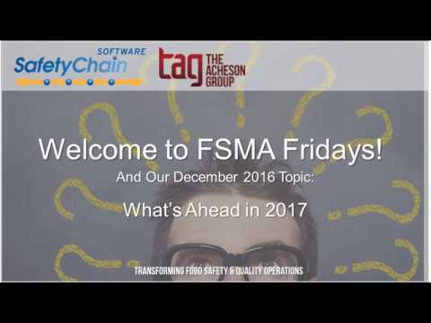 FSMA Fridays - December 2016: What's Ahead in 2017
