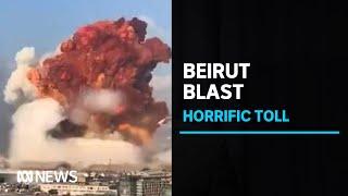 Massive port explosion 'a catastrophe' as Beirut counts dead amid lockdown | ABC News