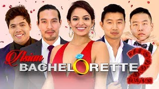 Asian Bachelorette 2